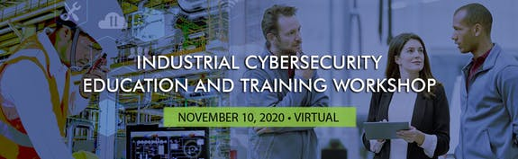 Industrial cybersecurity workforce workshop, national and homeland security, homeland security, national security, nhs, n&hs, critical infrastructure, security research