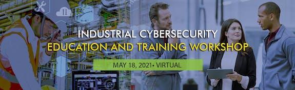 Industrial cybersecurity workforce workshop